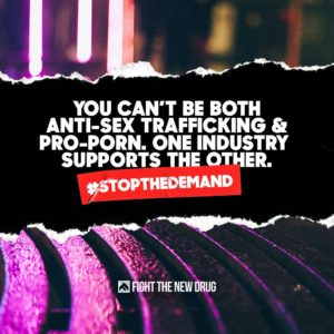 You can't be both anti-sex trafficking and pro-porn. one industry supports the other. #stopthedemand